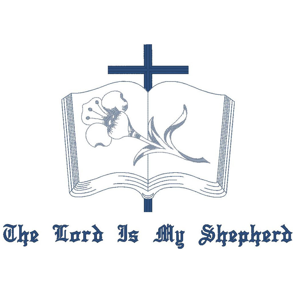 Bible, Cross & Lily/#23: The Lord Is...
